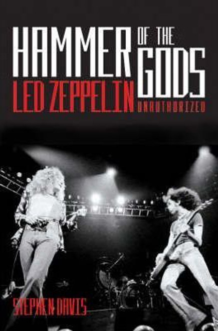 "Davis, Stephen / Hammer of the Gods: ""Led Zeppelin"" Unauthorised"