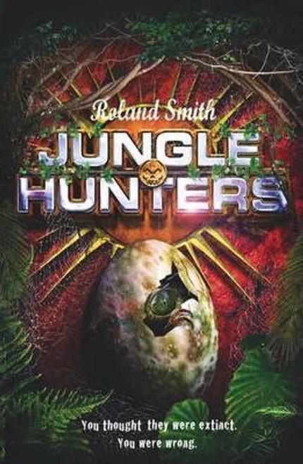 Smith, Roland / Jungle Hunters