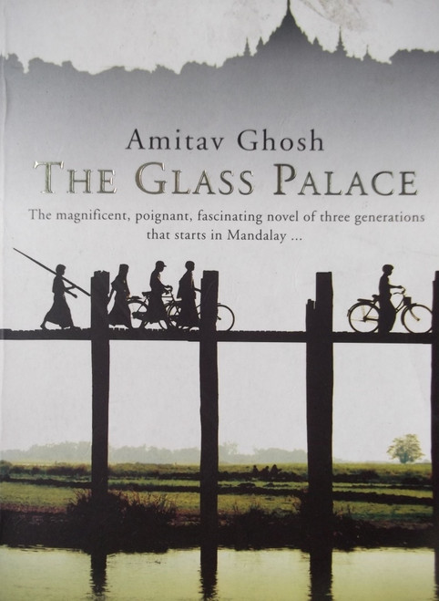 Ghosh, Amitav / The Glass Palace