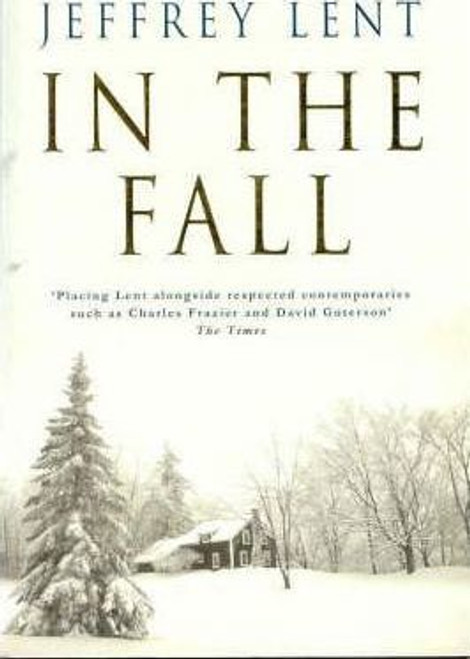 Lent, Jeffrey / In the Fall
