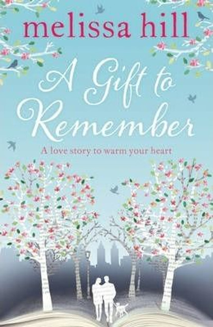 Hill, Melissa / A Gift to Remember