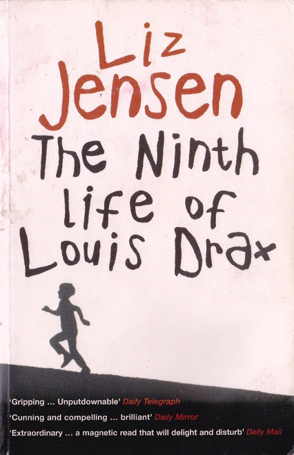 Jensen, Liz / The Ninth Life of Louis Drax