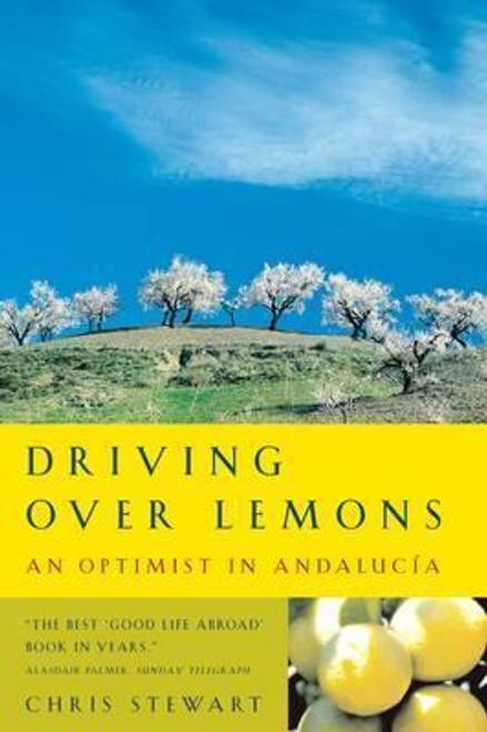 Stewart, Chris / Driving Over Lemons