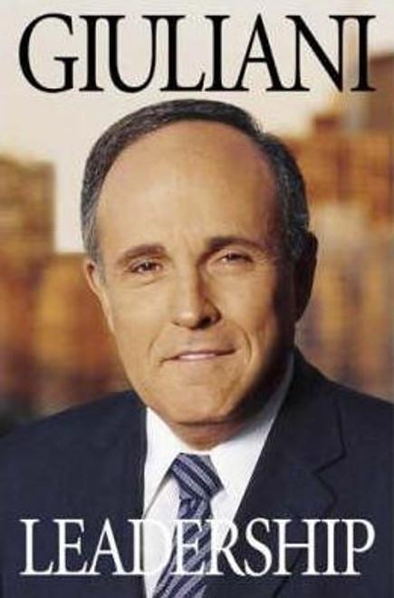 Giuliani W, Rudolph / Leadership (Hardback)