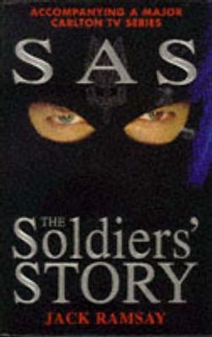 Ramsay, Jack / SAS: The Soldier's Story (Hardback)
