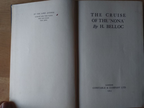 Belloc, Hilaire - The Cruise of the Nona - HB First Edition  1925 Sailing