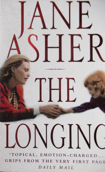 Asher, Jane / The Longing