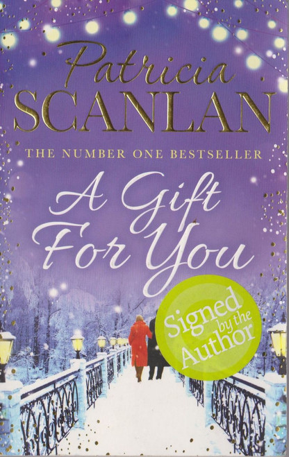Patricia Scanlan / A Gift for You (Paperback) (Signed by the Author)