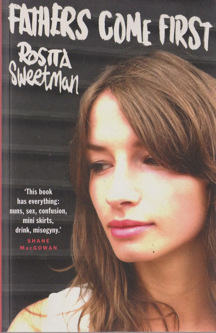 Rosita Sweetman / Fathers Come First (Medium Paperback) (Signed by the Author)