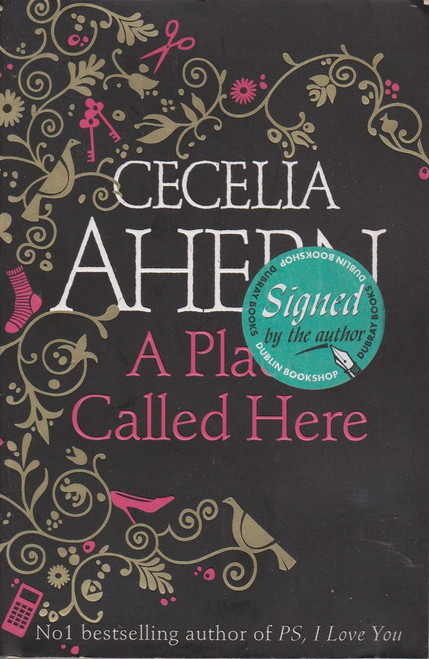Cecelia Ahern / A Place Called Here (Large Paperback) (Signed by the Author) (2)