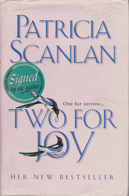 Patricia Scanlan / Two for Joy (Large Hardback) (Signed by the Author)