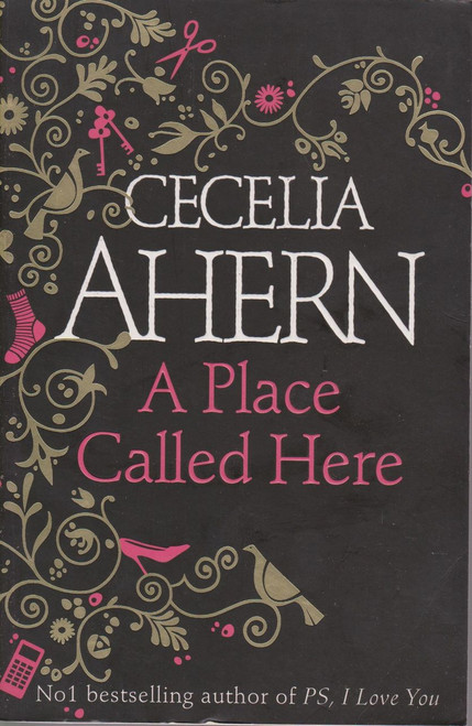 Cecelia Ahern / A Place Called Here (Large Paperback) (Signed by the Author)