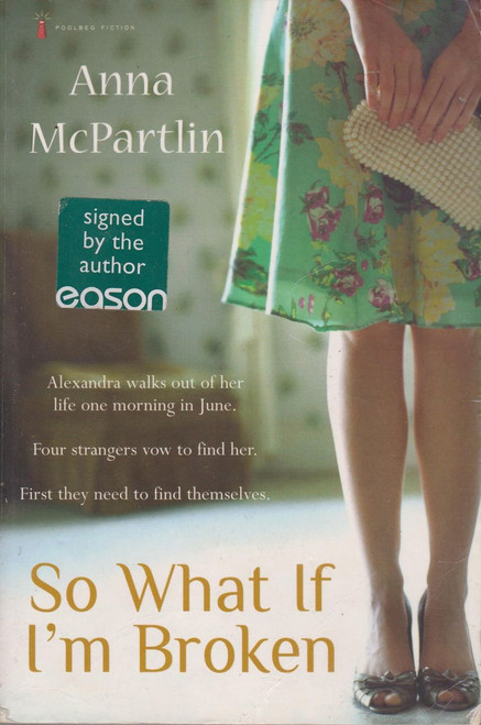 Anna McPartlin / So What if I'm Broken (Large Paperback) (Signed by the Author)
