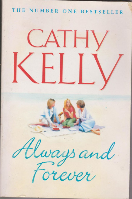 Cathy Kelly / Always and Forever (Large Paperback) (Signed by the Author)