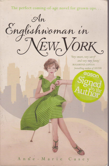 Anne-Marie Casey / An Englishwoman in New York (Large Paperback) (Signed by the Author)