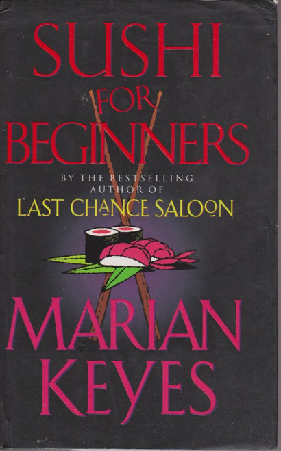 Marian Keyes / Sushi for Beginners (Hardback) (Signed by the Author)