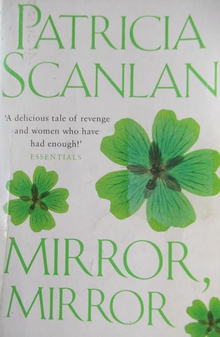 Scanlan, Patricia / Mirror, Mirror