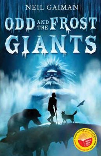 Gaiman, Neil / Odd and the Frost Giants