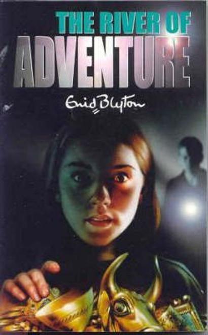Blyton, Enid / The River of Adventure