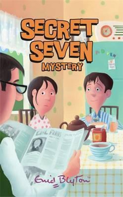 Blyton, Enid / The Secret 7: Secret Seven Mystery