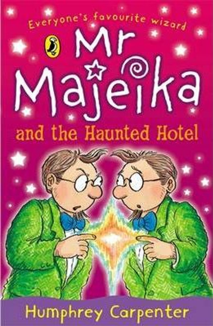 Carpenter, Humphrey / Mr Majeika and the Haunted Hotel
