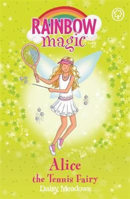 Meadows, Daisy / Rainbow Magic: Alice the Tennis Fairy