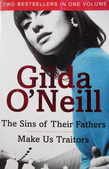 O'Neill, Gilda / The Sins Of Their Fathers / Make Us Traitors