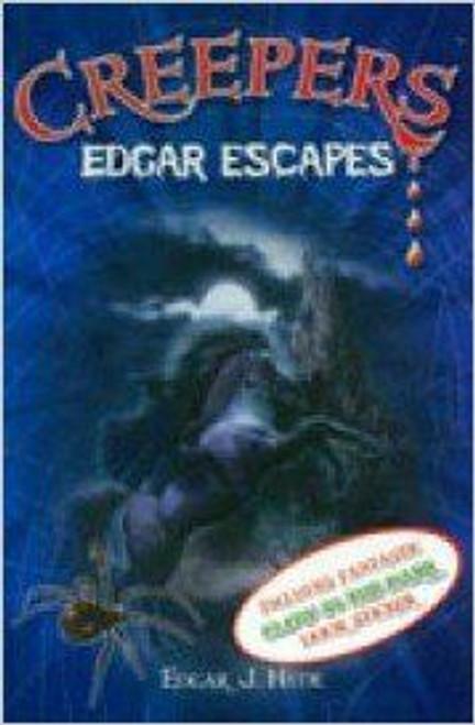 Hyde, Edgar J. / Creepers: Edgar Escapes