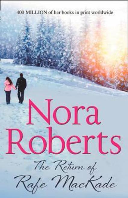 Roberts, Nora / The Return of Rafe MacKade
