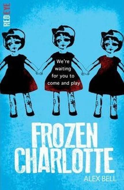 Bell, Alex / Frozen Charlotte