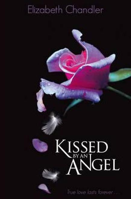 Chandler, Elizabeth / Kissed by an Angel