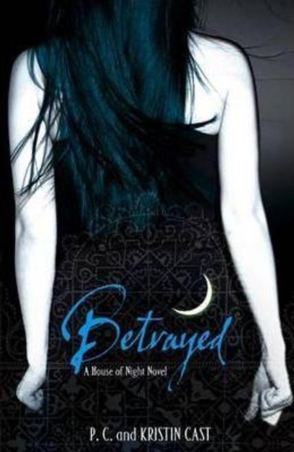 Cast, P.C. & Kirsten / Betrayed