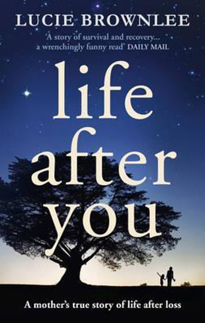 Brownlee, Lucie / Life After You