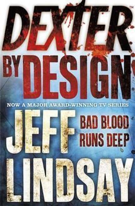 Lindsay, Jeff / Dexter by Design