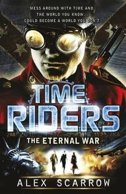 Scarrow, Alex / TimeRiders: The Eternal War
