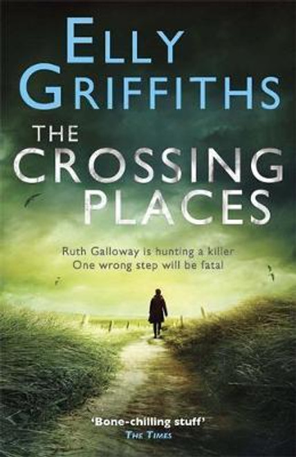 Griffiths, Elly / The Crossing Places