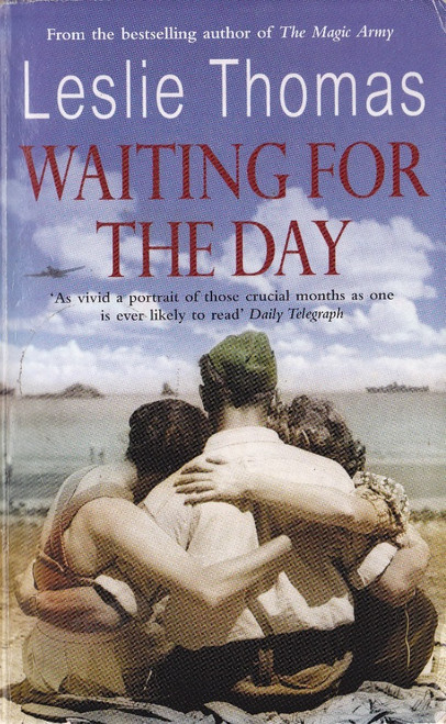 Thomas, Leslie / Waiting for the Day