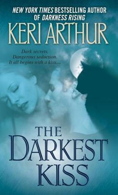 Arthur, Keri / The Darkest Kiss