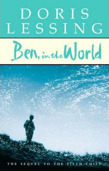 Lessing, Doris / Ben, in the World (Hardback)