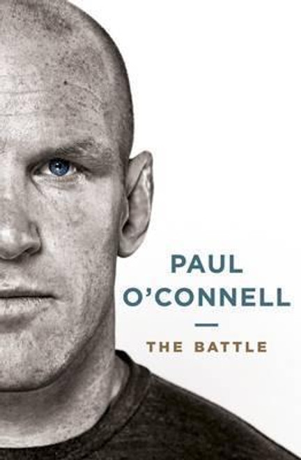 O'Connell, Paul / The Battle (Hardback)