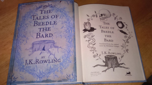 Rowling, J.K - Tales of Beedle The Bard - HB UK 1st Edition Hardcover - Harry Potter