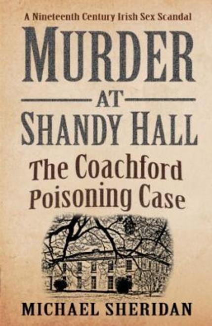 Sheridan, Michael / Murder at Shandy Hall (Large Paperback)