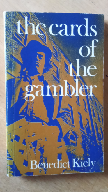Kiely, Benedict - The Cards of the Gambler - Vintage PB 1973 1ST PB ED