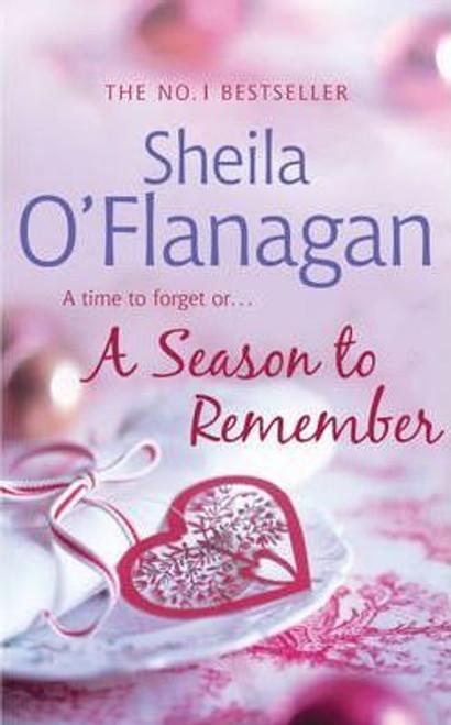 O'Flanagan, Sheila / A Season to Remember (Hardback)