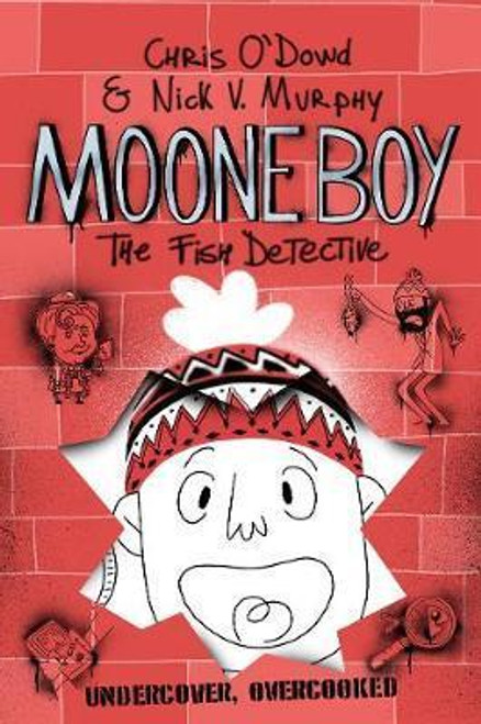 O'Dowd, Chris / Moone Boy 2: The Fish Detective (Hardback)