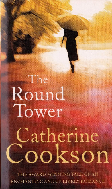 Cookson, Catherine / The Round Tower