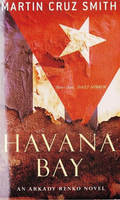 Cruz Smith, Martin / Havana Bay