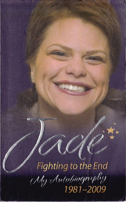 Jade / Fighting to the End: my autoBiography