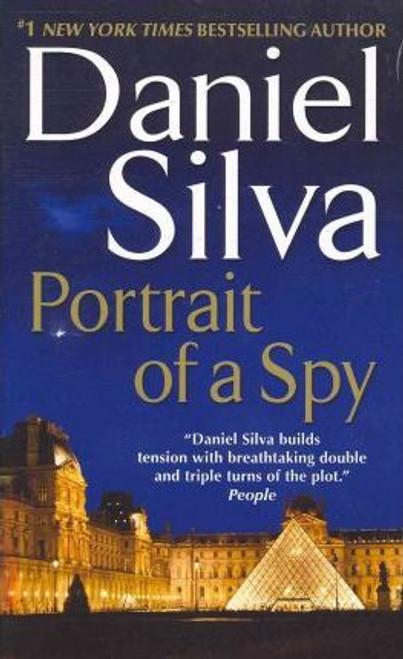 Silva, Daniel / Portrait of a Spy