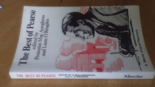 Pearse, Patrick - The Best of Pearse - Prionsias Mac Aonghusa - Mercier 1ed 1967